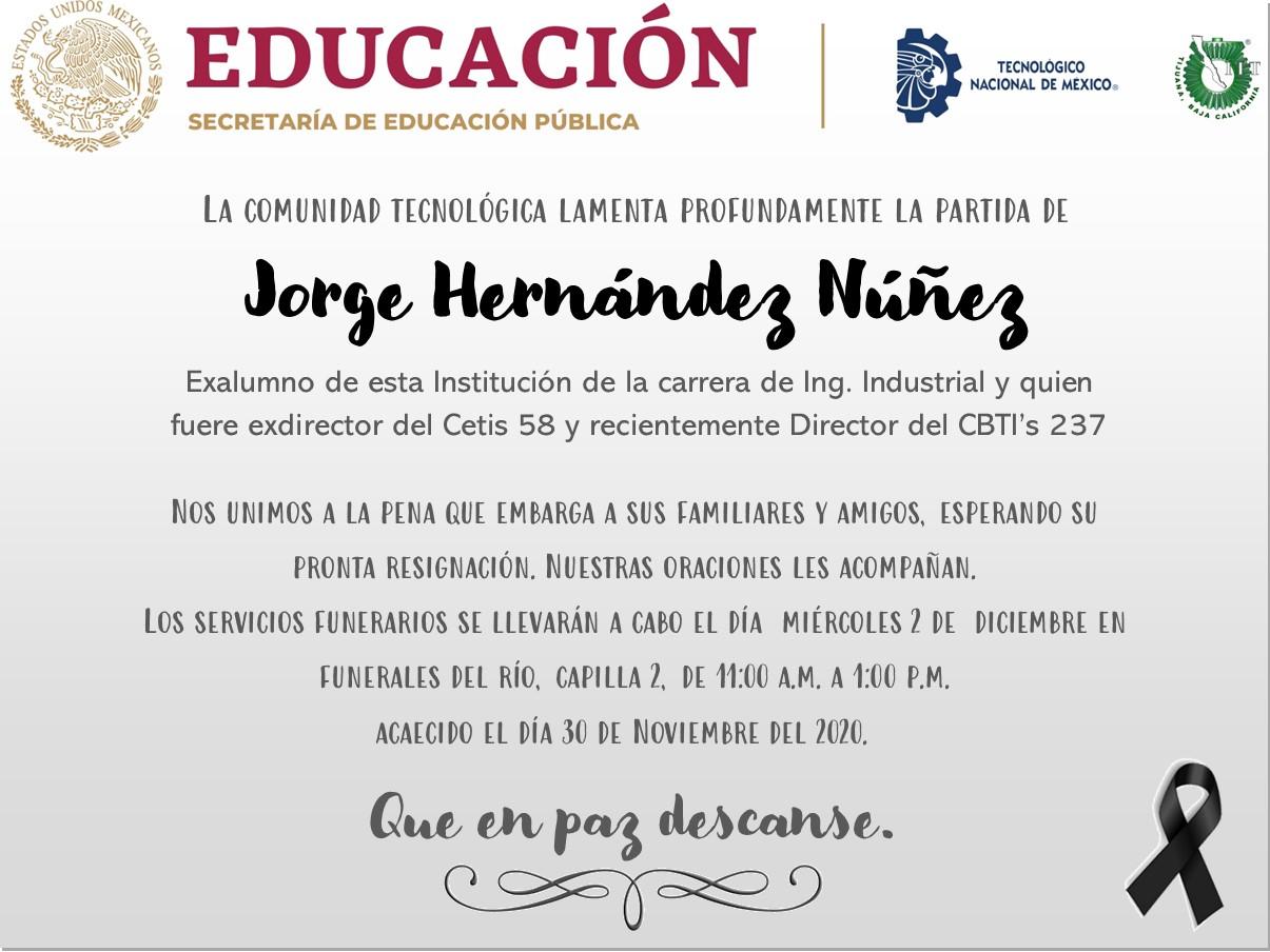 La comunidad tecnológica lamenta profundamente la partida de Jorge Hernández Núñez