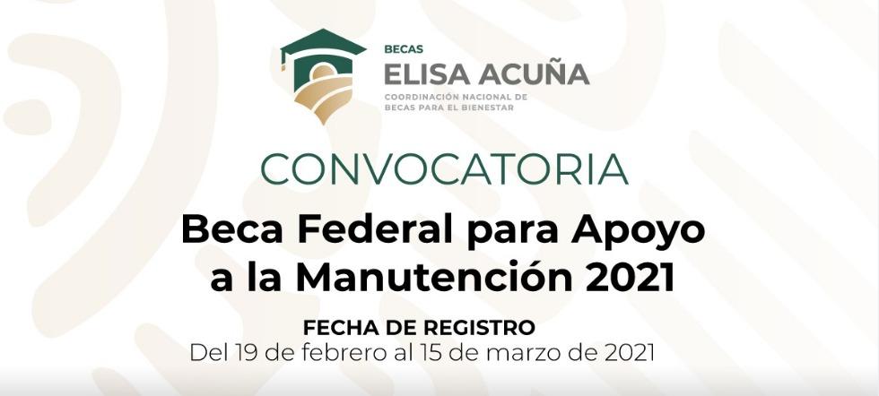 Beca Federal para Apoyo a la Manutención 2021