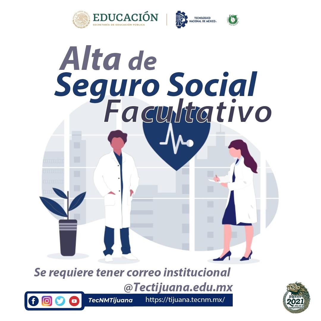ALTA DE SEGURO SOCIAL FACULTATIVO